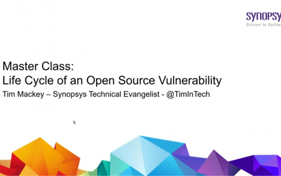 Master Class: Life Cycle of an Open Source Vulnerability